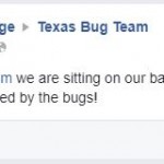 April G ~ Thanks Texas Bug Team for giving her back her porch!